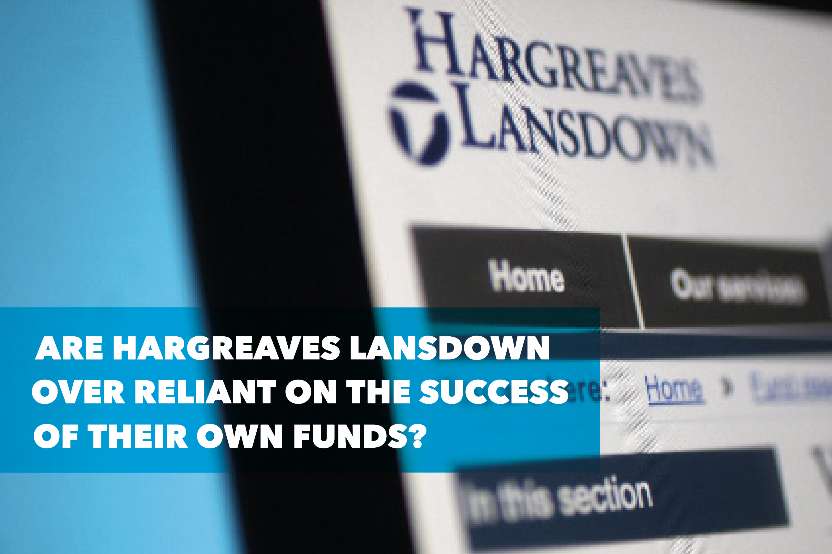 Hargreaves-Lansdown-fund-reliance.png
