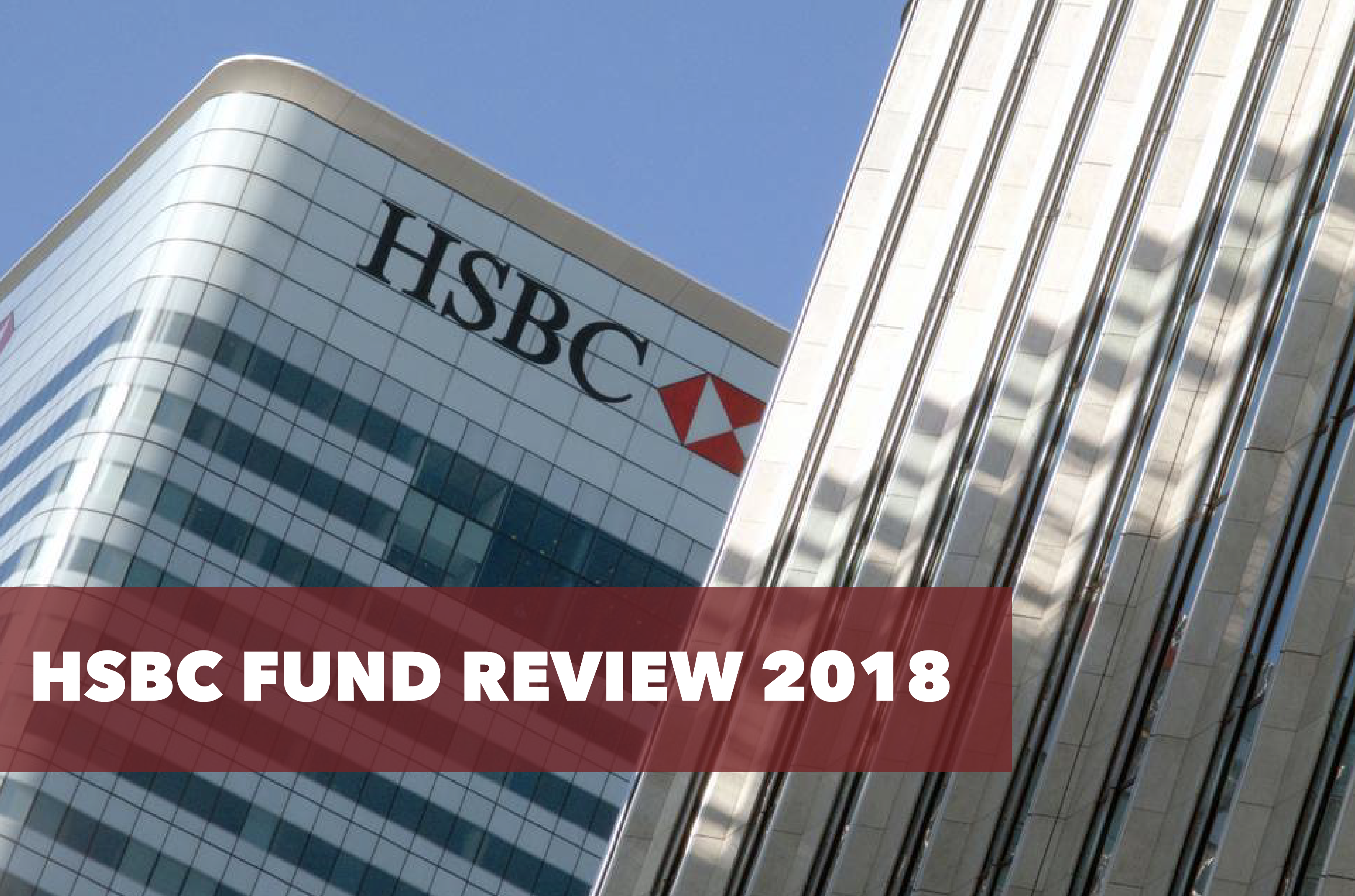HSBC Fund Review 2018